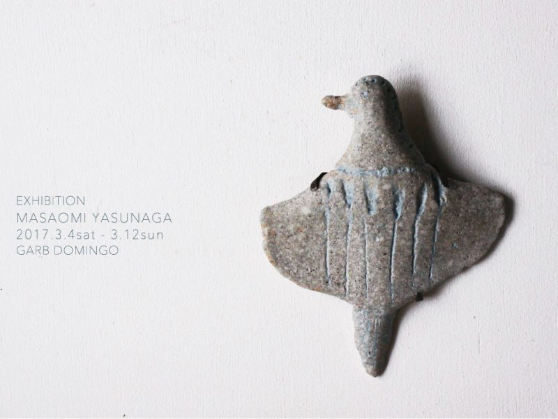 MASAOMI Yasunaga  Exhibition