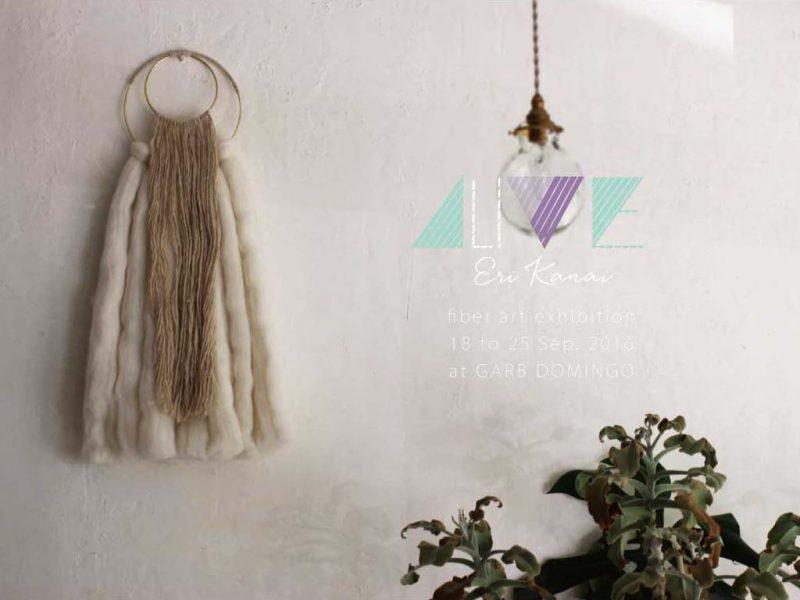 """ALIVE""  KANAI ERI FIBER ART Exhibition"